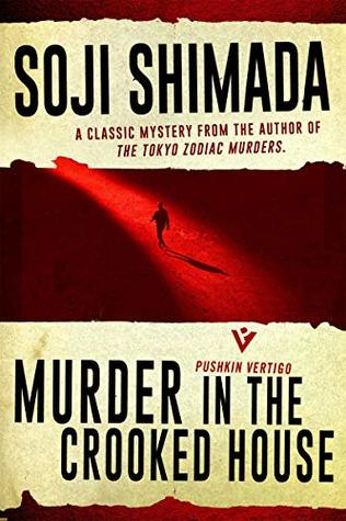 [PDF] [EPUB] Murder in the Crooked House Download by Sōji Shimada