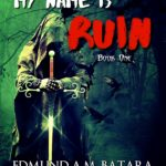 [PDF] [EPUB] My Name is RUIN: The Chronicles of Pavel Maveth – Book One Download