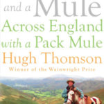 [PDF] [EPUB] One Man and a Mule: Across England with a Pack Mule Download
