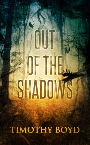 [PDF] [EPUB] Out of the Shadows Download by Timothy Boyd