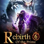 [PDF] [EPUB] Rebirth of the Prime Dragon Master 6: Adventures In The Malicious Forest (Fiery Skies: Flying with Dragons) Download
