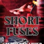 [PDF] [EPUB] Short Fuses (Four free short stories) Download