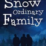 [PDF] [EPUB] Snow Ordinary Family (Alaska Cozy Mystery Book 10) Download