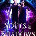 [PDF] [EPUB] Souls and Shadows (Angels of Sojourn, #3) Download