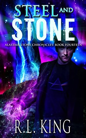[PDF] [EPUB] Steel and Stone (Alastair Stone Chronicles #14) Download by R.L. King