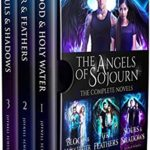 [PDF] [EPUB] The Angels of Sojourn Box Set: A Romantic Paranormal Fantasy Series, Books 1-3 (Angels of Sojourn Series Book 1) Download