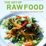 [PDF] [EPUB] The Art of Raw Food: Delicious, Simple Dishes for Healthy Living Download
