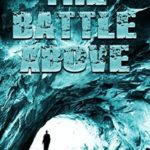 [PDF] [EPUB] The Battle Above (The Great Blue Above #3) Download