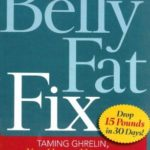 [PDF] [EPUB] The Belly Fat Fix: Taming Ghrelin, Your Hunger Hormone, for Quick, Healthy Weight Loss Download