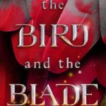 [PDF] [EPUB] The Bird and the Blade Download