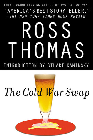 [PDF] [EPUB] The Cold War Swap (Mac McCorckle, #1) Download by Ross Thomas