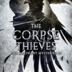 [PDF] [EPUB] The Corpse Thieves (Malykant Mysteries, #5) Download