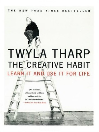 [PDF] [EPUB] The Creative Habit: Learn It and Use It for Life Download by Twyla Tharp