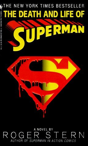 [PDF] [EPUB] The Death and Life of Superman Download by Roger Stern