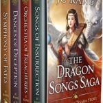 [PDF] [EPUB] The Dragon Songs Saga: The Complete Quartet: Songs of Insurrection, Orchestra of Treacheries, Dances of Deception, and Symphony of Fates Download