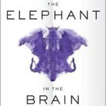 [PDF] [EPUB] The Elephant in the Brain: Hidden Motives in Everyday Life Download