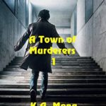 [PDF] [EPUB] The First Scheme (A Town of Murderers Book 1) Download