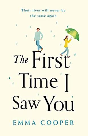 [PDF] [EPUB] The First Time I Saw You: the most heartwarming and emotional love story of the year Download by Emma   Cooper