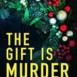 [PDF] [EPUB] The Gift is Murder (DI Bethany Smith #6) Download