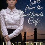 [PDF] [EPUB] The Girl from the Docklands Café Download