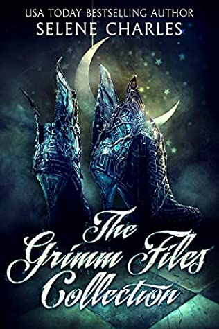 [PDF] [EPUB] The Grimm Files Collection Boxed Set: Books 1-3 Download by Selene Charles