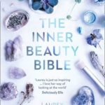 [PDF] [EPUB] The Inner Beauty Bible: Mindful rituals to nourish your soul Download