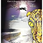 [PDF] [EPUB] The Last Dragon – Can a dragon ever be trusted? Download