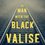 [PDF] [EPUB] The Man with the Black Valise: Tracking the Killer of Jessie Keith Download