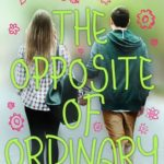 [PDF] [EPUB] The Opposite of Ordinary (Heartbreaker Society, #1) Download