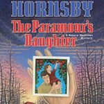 [PDF] [EPUB] The Paramour's Daughter (A Maggie MacGowen Mystery #7) Download