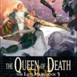 [PDF] [EPUB] The Queen of Death (The Lost Mark #3) Download