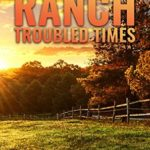[PDF] [EPUB] The Ranch: Troubled Times: A Post Apocalyptic Survival Story Download