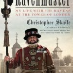 [PDF] [EPUB] The Ravenmaster: My Life with the Ravens at the Tower of London Download