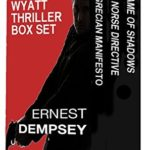 [PDF] [EPUB] The Sean Wyatt Thriller Box Set Download