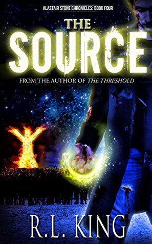 [PDF] [EPUB] The Source (Alastair Stone Chronicles, #4) Download by R.L. King