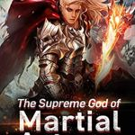 [PDF] [EPUB] The Supreme God of Martial Arts 21: Pursued By A Primal Holy Realm Master (Living Martial Legend: A Cultivaion Novel) Download