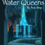 [PDF] [EPUB] The Water Queens (Keeper of the Water, #3) Download