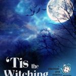 [PDF] [EPUB] 'Tis the Witching Time: A Stratford Upon Avondale Mystery (The Stratford Upon Avondale Mysteries Book 4) Download