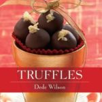 [PDF] [EPUB] Truffles: 50 Deliciously Decadent Homemade Chocolate Treats Download