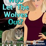 [PDF] [EPUB] Who Let The Wolves Out? (Peculiar Mysteries #5) Download