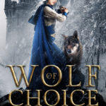 [PDF] [EPUB] Wolf of Choice (The Shifters and Sorceresses Trilogy, #1) Download
