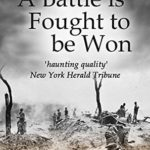 [PDF] [EPUB] A Battle Is Fought To Be Won Download
