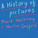 [PDF] [EPUB] A History of Pictures: From the Cave to the Computer Screen Download