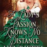 [PDF] [EPUB] A Lady's Passion Knows No Distance Download