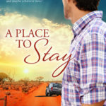 [PDF] [EPUB] A Place to Stay (Rangelands Series #1) Download