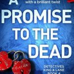 [PDF] [EPUB] A Promise to the Dead (Detectives King and Lane, #4) Download