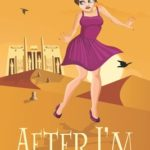 [PDF] [EPUB] After I'm Buried Alive: A senior adventure about a second chance to make more bad choices. Download