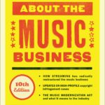 [PDF] [EPUB] All You Need to Know About the Music Business: 10th Edition Download