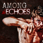 [PDF] [EPUB] Among the Echoes (On the Ropes, #0.5) Download