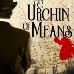[PDF] [EPUB] An Urchin of Means (Baker Street, #1) Download